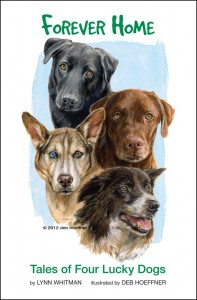 Forever Home: Tales of Four Lucky Dogs