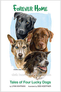 forever home tales of four lucky dogs deb hoeffner
