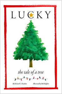 Lucky The Tale of a Tree illustrated by deb hoeffner
